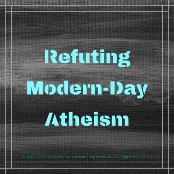 Refuting Modern-Day Atheism