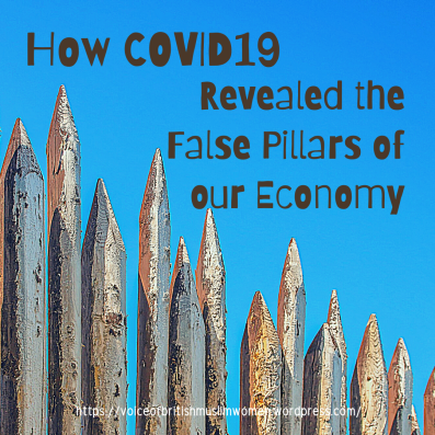 COVID19 revealing the false pillars of our economy